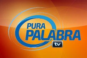 Pura Palabra TV - Unored