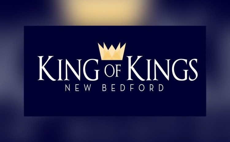 King of kings New Bedford - Unored