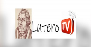 Lutero TV - Unored