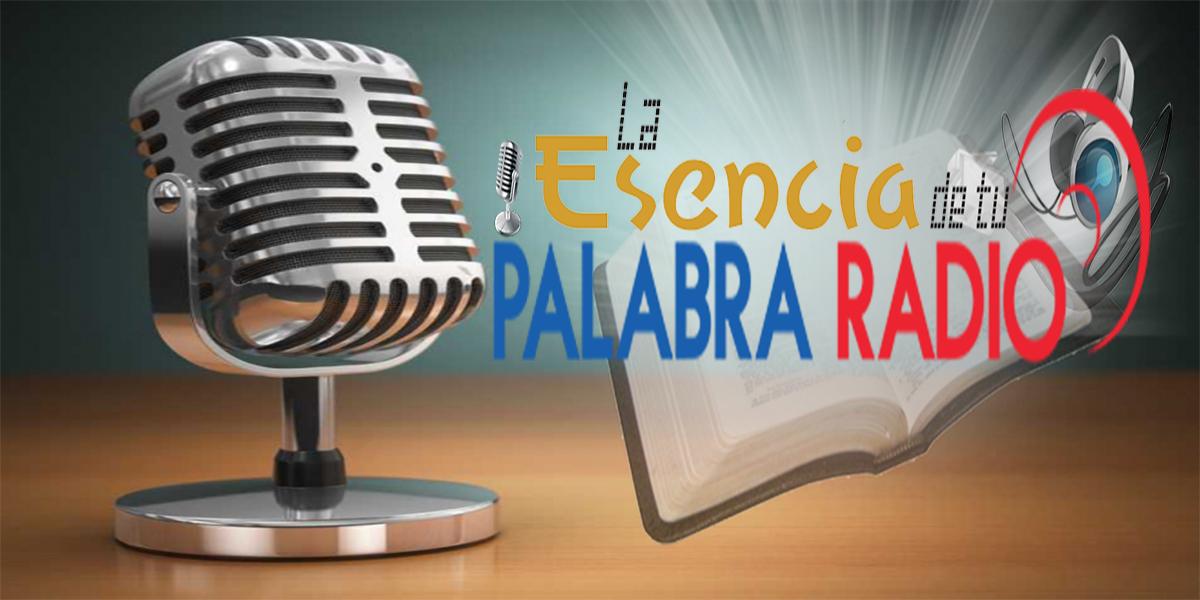 La Esencia de tu Palabra Radio