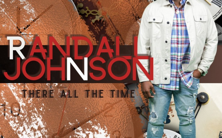 """There All The Time"" from Randall Johnson"