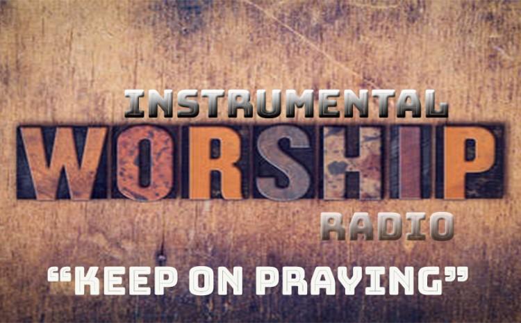 Instrumental Worship Radio